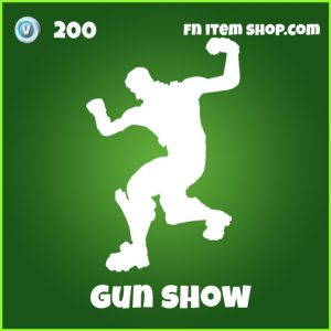 Gun Show 200 Emote Uncommon fortnite