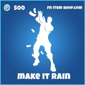 Make It Rain 500 rare emote fortnite