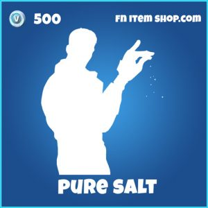 Pure Salt Emote 500 rare fortnite