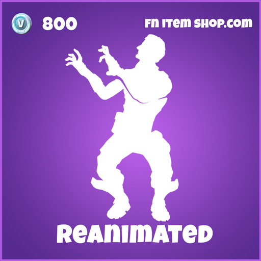 Reanimated 800 epic emote fortnite