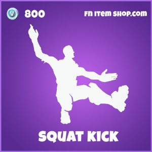 squat kick 800 epic emote fortnite