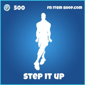 Step it up 500 emote rare fortnite