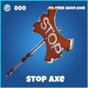 stop axe 800 rare pickaxe fortnite