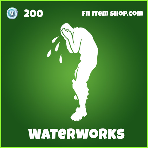 waterworks 200 uncommon emote fortnite