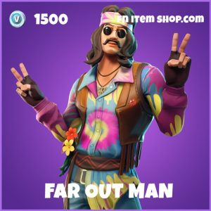 Far out man epic fortnite skin