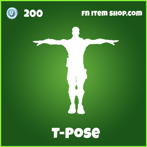 T-Pose T Pose fortnite uncommon emote