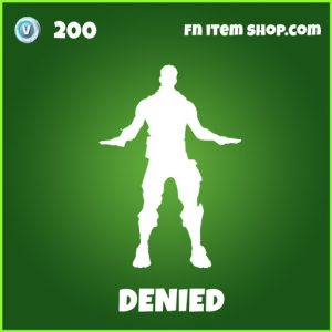 Denied uncommon fortnite emote