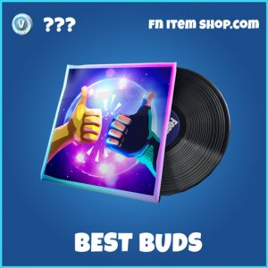 Best buds fortnite rare music pack