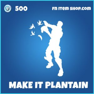make it plantain rare fortnite emote