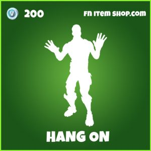 Hang on uncommon fortnite emote