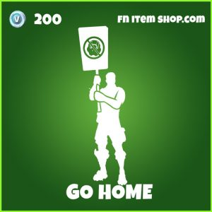 Go home uncommon fortnite emote