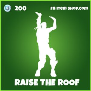 raise the roof uncommmon fortnite emote